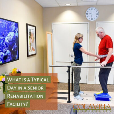 What is a Typical Day in a Senior Rehabilitation Facility?