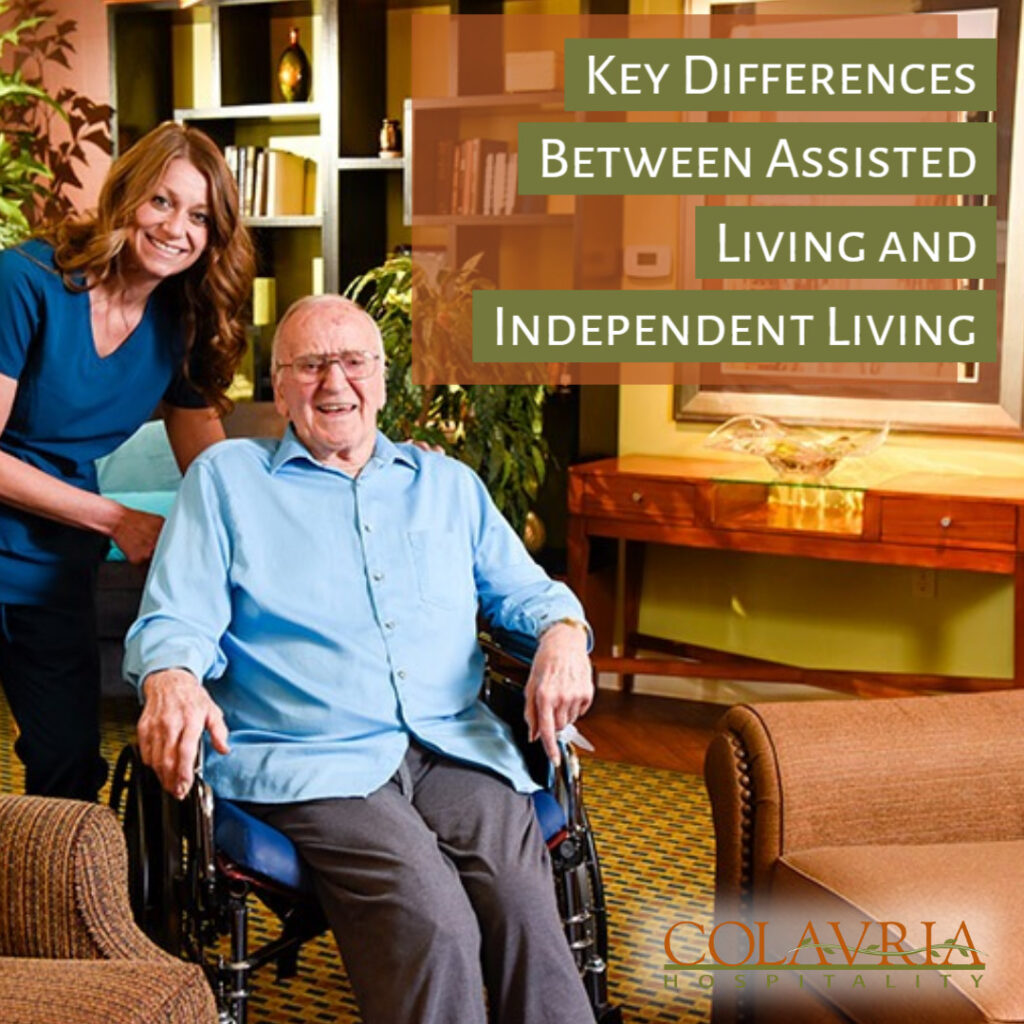 6 Key Differences Between Assisted Living and Independent Living