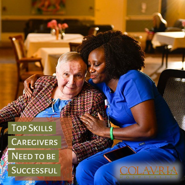 The Top 10 Skills Caregivers Need to be Successful