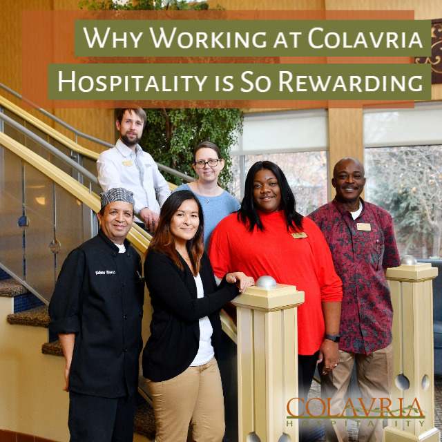 10 Reasons Why Working at Colavria Hospitality is So Rewarding