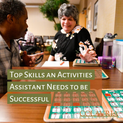 The Top 10 Skills an Activities Assistant Needs to be Successful