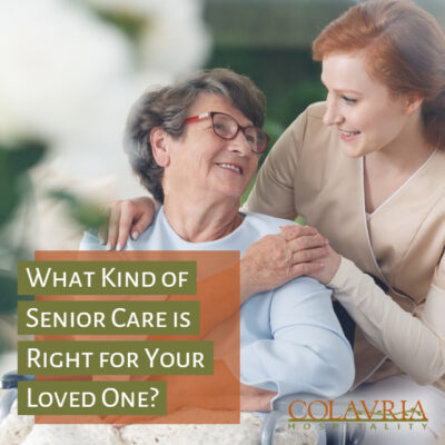 What Kind of Senior Care is Right for Your Loved One?